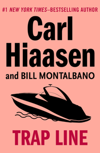 Trap Line - Carl Hiaasen & Bill Montalbano pdf download