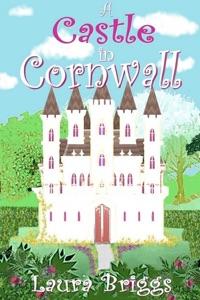 A Castle in Cornwall - Laura Briggs pdf download