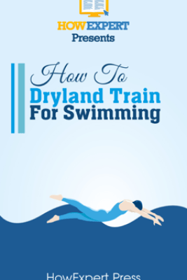 How To Dryland Train For Swimming - HowExpert