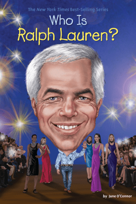 Who Is Ralph Lauren? - Jane O'Connor, Who HQ & Stephen Marchesi