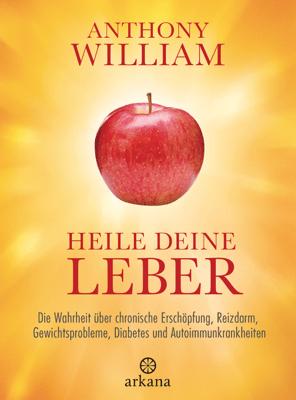 Heile deine Leber - Anthony William pdf download