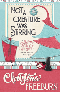 Not A Creature was Stirring - Christina Freeburn pdf download