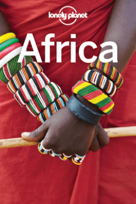 Africa Travel Guide - Lonely Planet