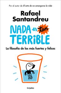 Nada es tan terrible - Rafael Santandreu pdf download