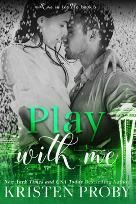 Play with Me - Kristen Proby pdf download
