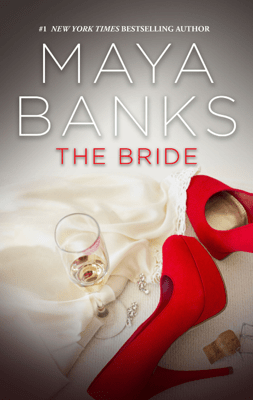 The Bride - Maya Banks pdf download