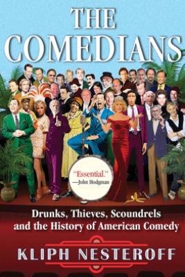 The Comedians - Kliph Nesteroff