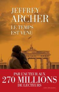 Le Temps est venu - Jeffrey Archer pdf download