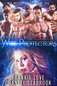 The Wife Protectors - Frankie Love & Chantel Seabrook pdf download