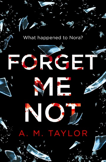 Forget Me Not by A. M. Taylor PDF Download