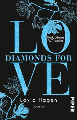 Diamonds For Love – Verbotene Wünsche - Layla Hagen pdf download