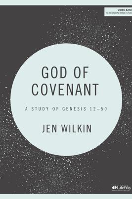 God of Covenant - Bible Study eBook - Jen Wilkin