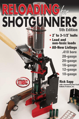 Reloading for Shotgunners - Rick Sapp