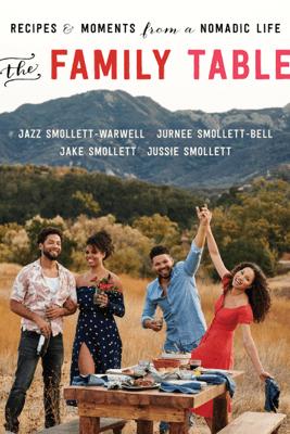 The Family Table - Jazz Smollett-Warwell, Jake Smollett, Jurnee Smollett-Bell & Jussie Smollett
