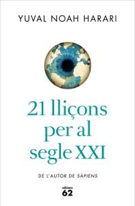 21 lliçons per al segle XXI - Yuval Noah Harari pdf download