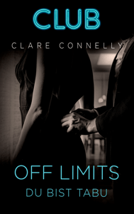 Off Limits - Du bist tabu - Clare Connelly pdf download
