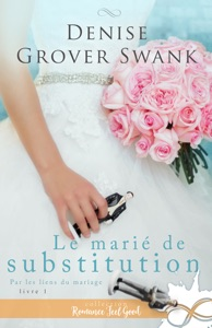 Le marié de substitution - Denise Grover Swank pdf download