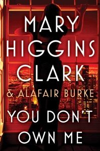 You Don't Own Me - Mary Higgins Clark & Alafair Burke pdf download