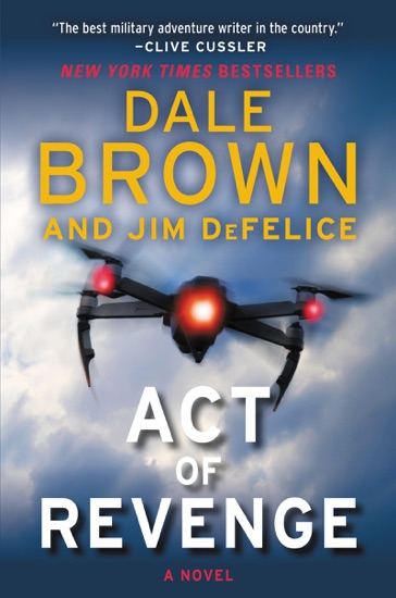 Act of Revenge by Dale Brown & Jim DeFelice PDF Download