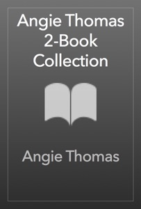 Angie Thomas 2-Book Collection - Angie Thomas pdf download