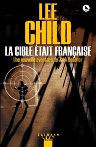 La Cible était française - Lee Child pdf download