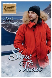 Slow Thaw - J. Scott Coatsworth pdf download