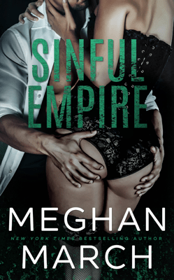 Sinful Empire - Meghan March pdf download