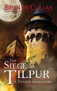 Siege of Tilpur - Brian McClellan pdf download