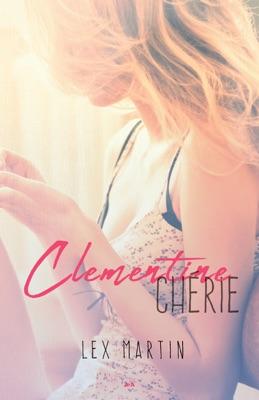 Clementine chérie - Lex Martin pdf download