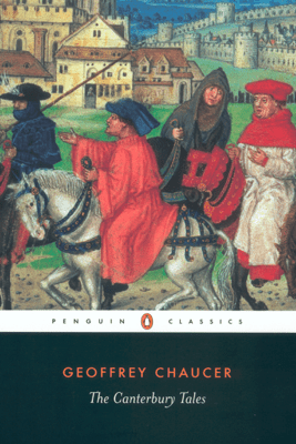 The Canterbury Tales - Geoffrey Chaucer & Nevill Coghill