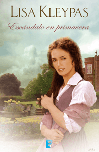 Escándalo en primavera (Las Wallflowers 4) - Lisa Kleypas pdf download