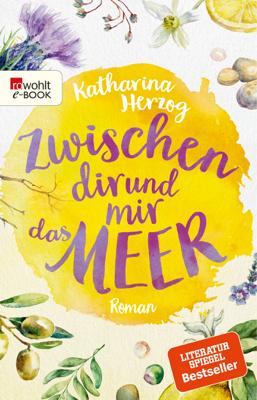 Zwischen dir und mir das Meer - Katharina Herzog pdf download