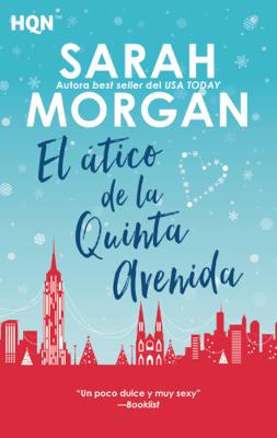 El ático de la quinta avenida - Sarah Morgan pdf download