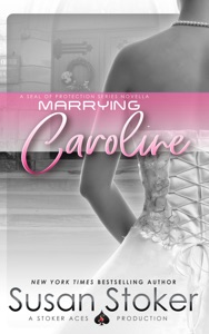 Marrying Caroline - Susan Stoker pdf download