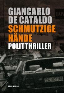 Schmutzige Hände - Giancarlo De Cataldo pdf download