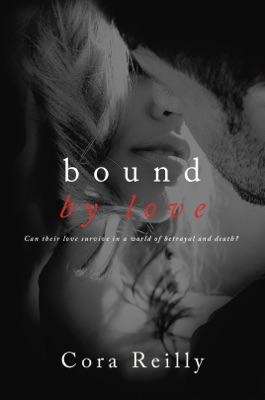 Bound By Love - Cora Reilly pdf download