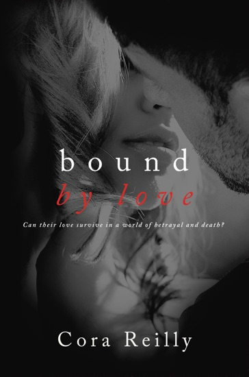 Bound By Love by Cora Reilly PDF Download