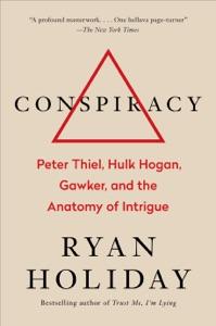 Conspiracy - Ryan Holiday pdf download