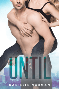 Until - Danielle Norman pdf download