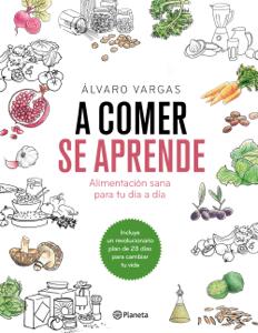 A comer se aprende - Álvaro Vargas pdf download