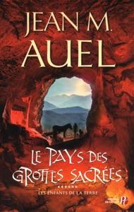 Le pays des grottes sacrées - Jean M. Auel pdf download