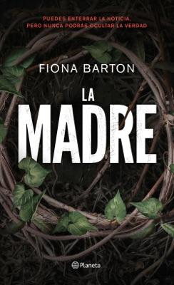 La madre - Fiona Barton pdf download