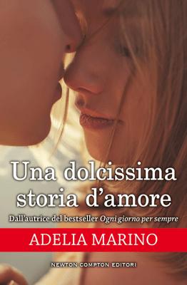 Una dolcissima storia d'amore - Adelia Marino pdf download