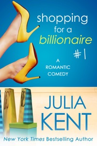 Shopping for a Billionaire 1 - Julia Kent pdf download