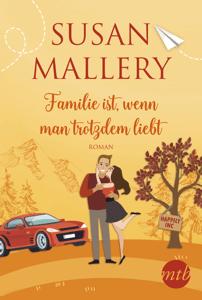 Familie ist, wenn man trotzdem liebt - Susan Mallery pdf download