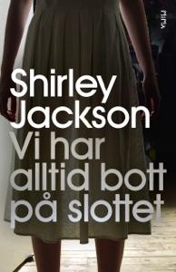 Vi har alltid bott på slottet - Shirley Jackson pdf download
