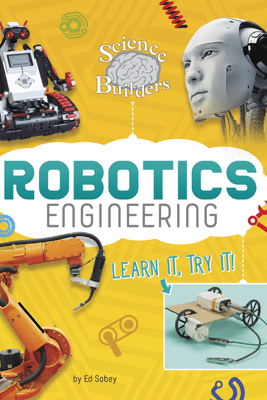 Robotics Engineering - Ed Sobey