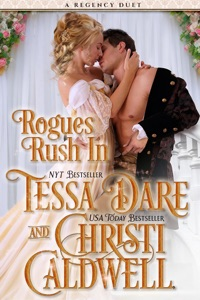 Rogues Rush In - Christi Caldwell & Tessa Dare pdf download