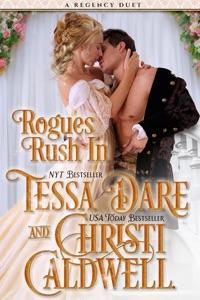 Rogues Rush In - Christi Caldwell & Tessa Dare pdf download
