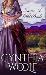 Tame a Wild Bride - Cynthia Woolf pdf download